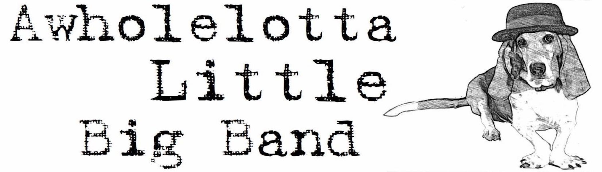 Awholelotta Little Big Band